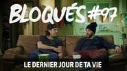 Bloqués saison 1 episode 97