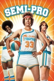 voir Semi-Pro en entair streaming