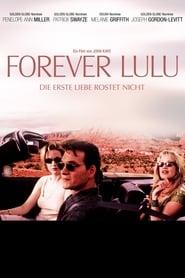 Forever Lulu - Die erste Liebe rostet nicht Full Movie