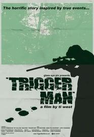 Trigger Man (2007) Netflix HD 1080p
