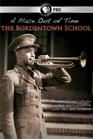 A Place Out of Time: The Bordentown School (2009)