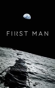 Ver First Man Pelicula Online