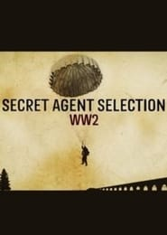 Secret Agent Selection WW2