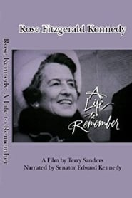 Rose Kennedy: A Life to Remember