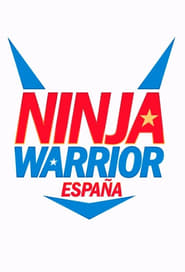 Ninja Warrior España streaming vf poster