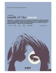 South of the moon affisch