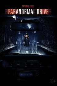 Watch Paranormal Drive (2016)