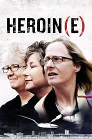 Watch Heroin(e) Online Movie