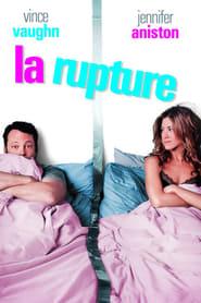 La rupture (2006) Netflix HD 1080p