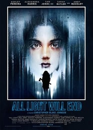 Watch All Light Will End (2018)