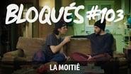 Bloqués saison 1 episode 103