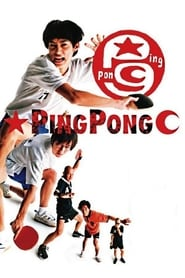 Ping Pong Watch and Download Stream Movies HD