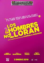 Watch Los Hombres no lloran (2019)