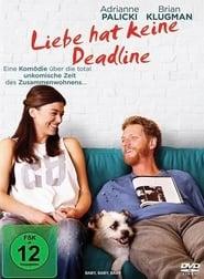 Liebe Hat Keine Deadline Poster