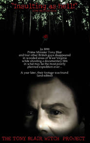 The Tony Blair Witch Project Full Movie