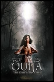 Ouija: The Insidious Evil