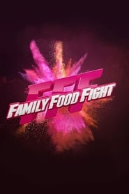 Family Food Fight streaming vf poster