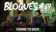 Bloqués saison 1 episode 69