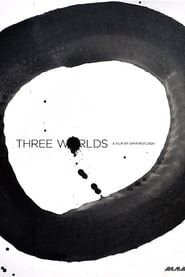 Watch Three Worlds (2018)