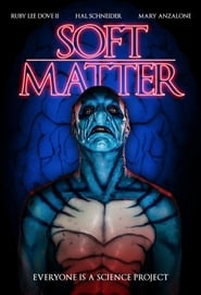 Watch Soft Matter (2018)