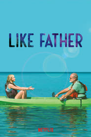 Watch Like Father Online Movie