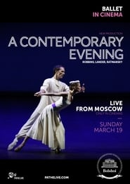 The Bolshoi Ballet: A Contemporary Evening