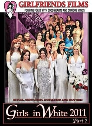Girls In White 2011 Part 2 Poster