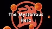 Dragon Ball Season 1 Episode 138 : The Mysterious Hero