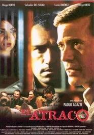 El atraco (2004)