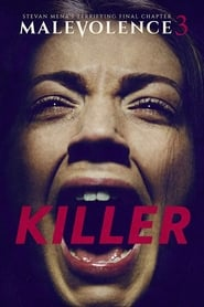 Malevolence 3: Killer (2018) Watch Online Free