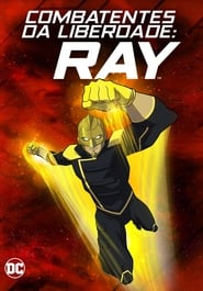 Combatentes da Liberdade Ray (2018) Blu-Ray 1080p Download Torrent Dub e Leg