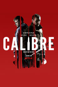 Watch Calibre (2018)