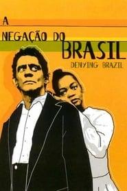 Denying Brazil (2000)