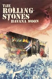 Watch The Rolling Stones - Havana Moon Online Movie - HD