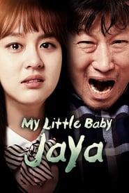 My Little Baby, Jaya (2017)