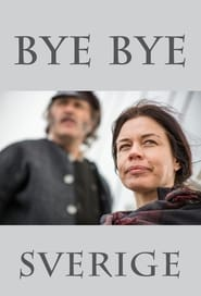 Bye bye Sverige streaming vf poster