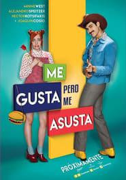 Me Gusta, Pero me Asusta 2017 [BRRip 720p] [Latino] [1 Link] [MEGA]