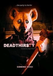 DeadThirsty (2017) Watch Online Free