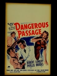 Dangerous Passage Watch and get Download Dangerous Passage in HD Streaming