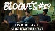 Bloqués saison 1 episode 89