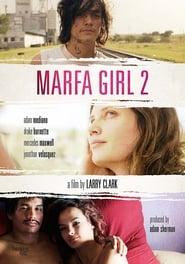 Marfa Girl 2 gomovies