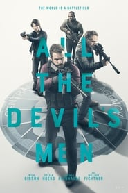 All the Devil's Men en streaming