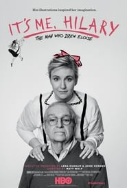 It's Me, Hilary: The Man Who Drew Eloise free movie