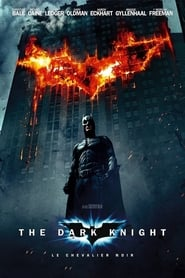 Poster du film The Dark Knight, Le Chevalier Noir en streaming VF
