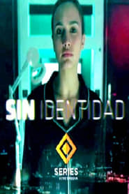 Streaming Sin Identidad poster