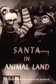Santa in Animal Land