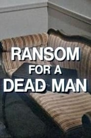 Ransom for a Dead Man
