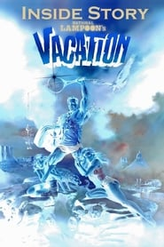 Inside Story: National Lampoon's Vacation