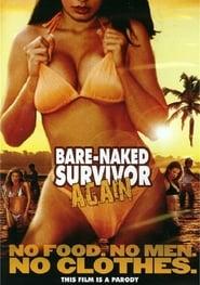Bare Naked Survivor Again