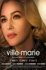 Ville-Marie (2015) Full Movie Watch Online Free Download